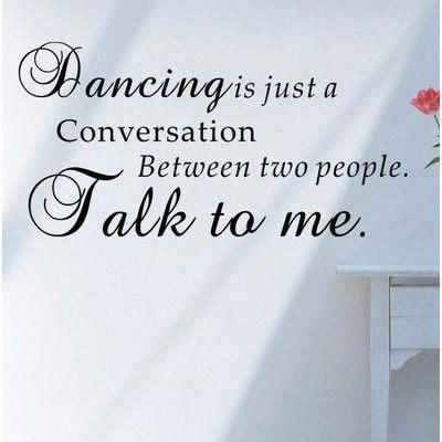 Pop Decors Dancing Is Just a Conversation Wall Decal #