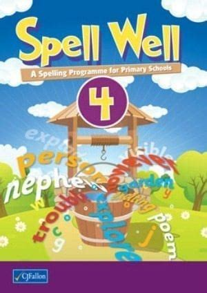 Spell Well 4 - Primary School Books, English, Fourth Class,